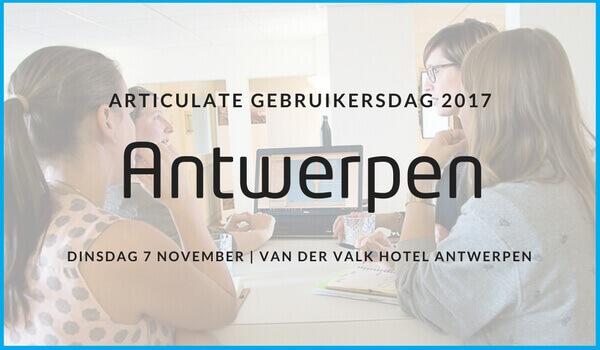 Articulate Gebruikersdag 7 november 2017 in Antwerpen