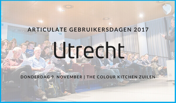 Articulate Gebruikersdag 2017 op 9 november in Utrecht