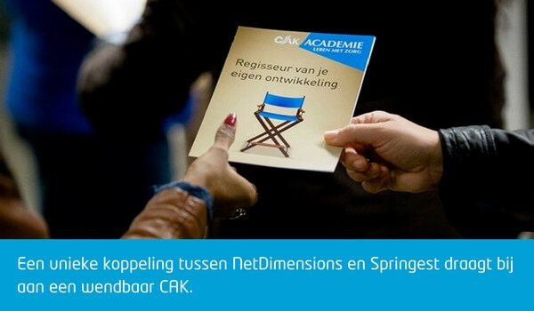 Wendbaar CAK door unieke koppeling Springest en NetDimensions